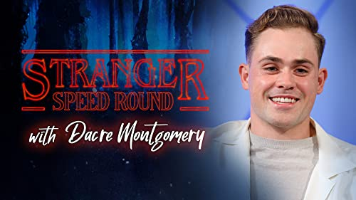 Stranger Speed Round With Dacre Montgomery