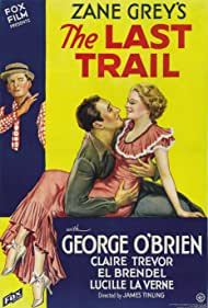 El Brendel, George O'Brien, and Claire Trevor in The Last Trail (1933)