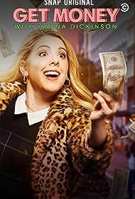 Hanna Dickinson in Get Money (2020)