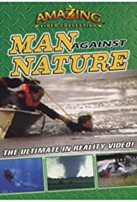Primary photo for The Amazing Video Collection: Man Against Nature