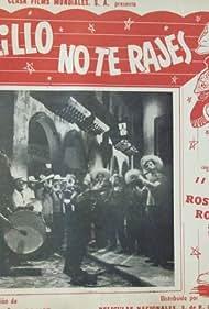 ¡Ay, Palillo, no te rajes! (1948)