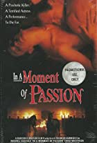 In a Moment of Passion