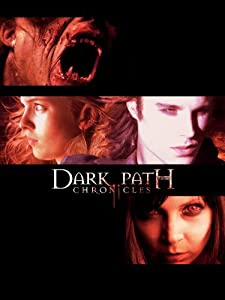 The Dark Path Chronicles 720p movies