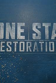 Lone Star Restoration (2016)
