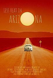Less Heat in Arizona Poster