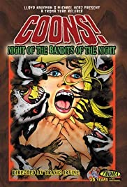 Coons! Night of the Bandits of the Night (2005) Poster - Movie Forum, Cast, Reviews