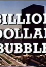 The Billion Dollar Bubble Poster