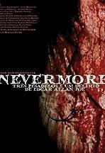Nevermore - Três Pesadelos e Um Delírio de Edgar Allan Poe