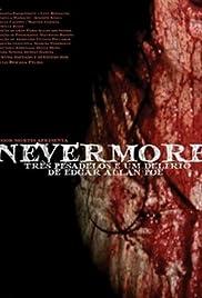 Nevermore - Três Pesadelos e Um Delírio de Edgar Allan Poe Poster