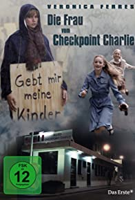 Primary photo for Die Frau vom Checkpoint Charlie