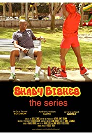 Shady Bishes: The Series