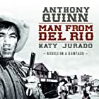 Anthony Quinn in Man from Del Rio (1956)