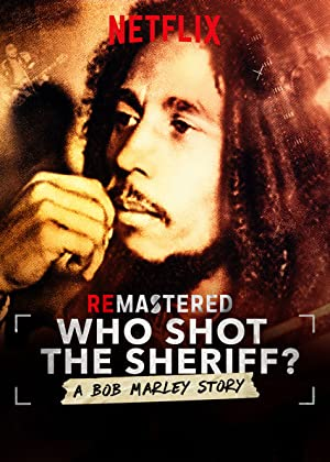Who Shot the Sheriff? (2018)