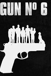 Gun No 6 Poster