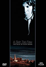 A Skin Too Few: The Days of Nick Drake Poster