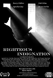 Righteous Indignation Poster
