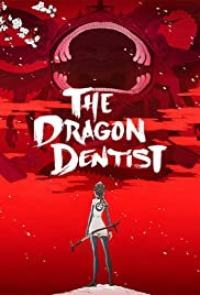 The Dragon Dentist Poster