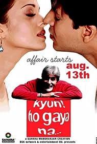 Kyun! Ho Gaya Na... (2004) Poster - Movie Forum, Cast, Reviews