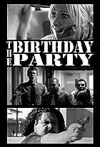 The Birthday Party: A Chad, Matt & Rob Interactive Adventure
