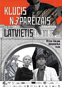 Good sites for watching movies Klucis - Nepareizais latvietis by none [720p]