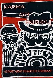 Karma Got Friendly (2001) film en francais gratuit
