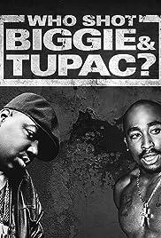 Who Shot Biggie & Tupac? Poster