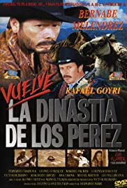 Vuelve la dinastía de Los Pérez Poster
