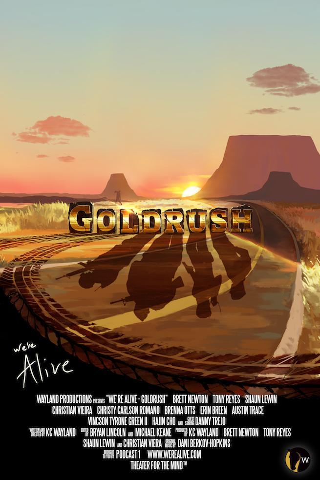 We're Alive: Goldrush (2019-)