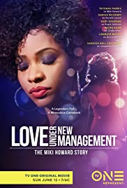 Love Under New Management: The Miki Howard Story Poster