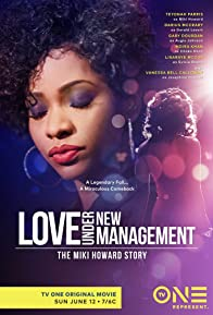 Primary photo for Love Under New Management: The Miki Howard Story