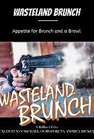 Wasteland Brunch (2020)