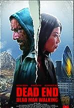 Dead End - Dead Man Walking