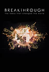 Breakthrough: The Ideas That Changed the World (2019)