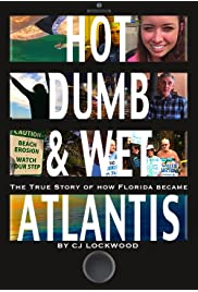 Hot Dumb & Wet: Atlantis