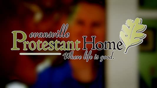 Latest movie to download for free The Evansville Protestant Home by none [hdrip]