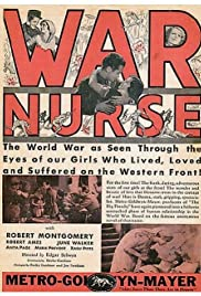 War Nurse (1930) Poster - Movie Forum, Cast, Reviews