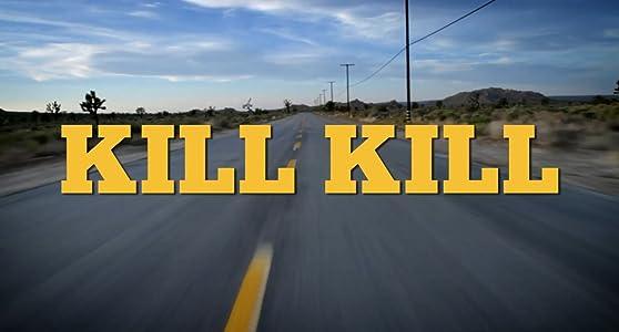 Link download full movie Kill Kill by [QHD]