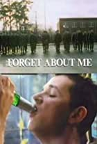 Forget About Me