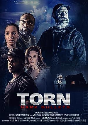 مشاهدة فيلم Torn: Dark Bullets 2020 مترجم أونلاين مترجم