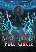 Evil Deeds: Full Circle