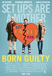 Watch Movie Born Guilty (2017)