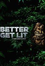 Better Get Lit