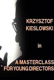 Krzysztof Kieslowski: A Masterclass for Young Directors Poster