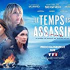 Mathilde Seigner, Jenifer Bartoli, and Caterina Murino in Le temps est assassin (2019)