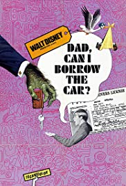Dad... Can I Borrow the Car? Poster