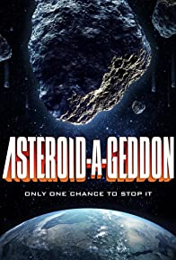 Primary photo for Asteroid-a-Geddon