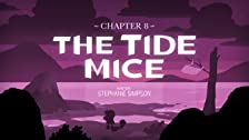 Chapter 8: The Tide Mice