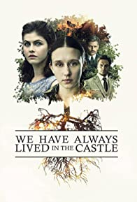 Primary photo for We Have Always Lived in the Castle