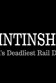 Primary photo for Quintinshill: Britain's Deadliest Rail Disaster