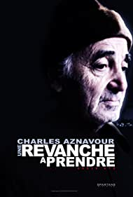 Charles Aznavour in Une revanche à prendre (2021)
